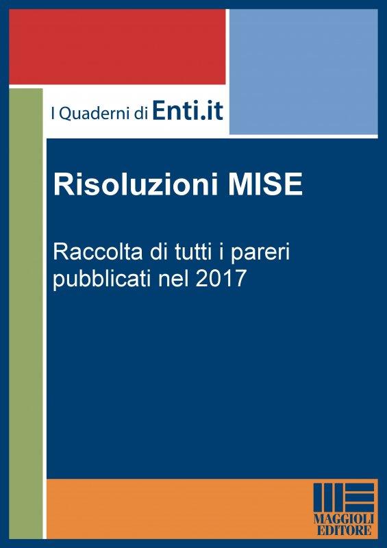 Risoluzioni MISE 2017